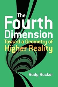 The Fourth Dimension: Toward a Geometry of Higher Reality (Paperback)-cover