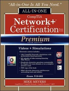 CompTIA Network+ Certification All-in-One Exam Guide, Premium Fifth Edition (Exam N10-005) Hardcover-cover