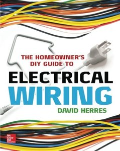 The Homeowner's DIY Guide to Electrical Wiring Paperback-cover