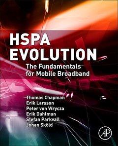 HSPA Evolution: The Fundamentals for Mobile Broadband Hardcover