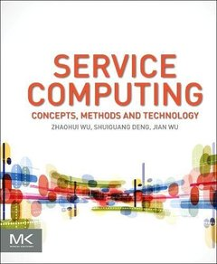 Service Computing: Concept, Method and Technology Hardcover-cover