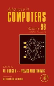 Dataflow Processing, Volume 96 (Advances in Computers) Hardcover-cover
