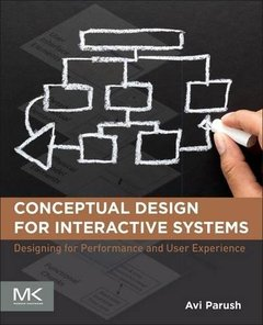 Conceptual Design for Interactive Systems: Designing for Performance and User Experience Paperback-cover