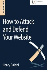 How to Attack and Defend Your Website Paperback-cover