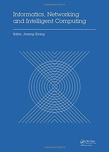 2014 International Conference on Informatics, Networking and Intelligent Computing Hardcover
