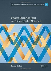 Proceedings of the 2014 International Conference on Sport Science and Computer Science (Advances in Sports Engineering and Technology) Hardcove
