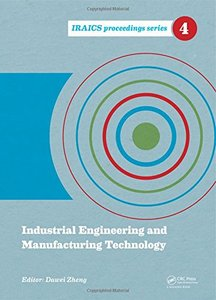 Industrial Engineering and Manufacturing Technology (IRAICS Proceedings) Hardcover-cover