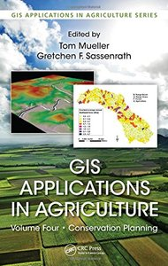 GIS Applications in Agriculture, Volume Four: Conservation Planning Hardcover-cover