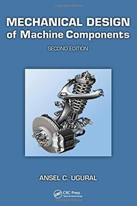 Mechanical Design of Machine Components, Second Edition-cover