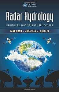 Radar Hydrology: Principles, Models, and Applications Hardcover-cover