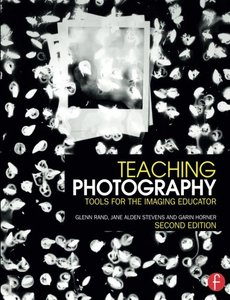 Teaching Photography: Tools for the Imaging Educator Paperback-cover