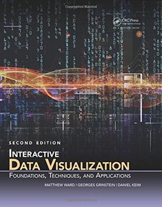 Interactive Data Visualization: Foundations, Techniques, and Applications, 2/e (Hardcover)-cover