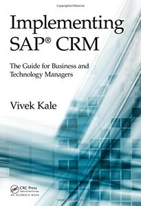 Implementing SAP CRM: The Guide for Business and Technology Managers Hardcover-cover