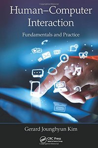 Human-Computer Interaction: Fundamentals and Practice Hardcover