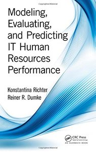 Modeling, Evaluating, and Predicting IT Human Resources Performance Hardcover-cover