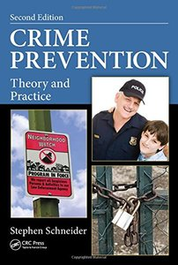 Crime Prevention: Theory and Practice, Second Edition Hardcover-cover