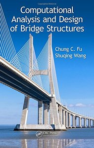 Computational Analysis and Design of Bridge Structures Hardcover