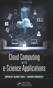 Cloud Computing with e-Science Applications (Hardcover)