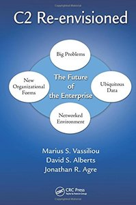 C2 Re-envisioned: The Future of the Enterprise Hardcover-cover