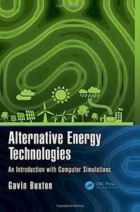 Alternative Energy Technologies: An Introduction with Computer Simulations (Nano and Energy) Hardcover-cover