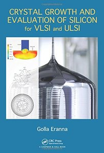 Crystal Growth and Evaluation of Silicon for VLSI and ULSI Hardcover-cover