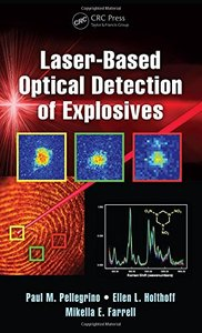 Laser-Based Optical Detection of Explosives (Devices, Circuits, and Systems) Hardcover
