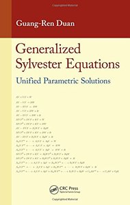 Generalized Sylvester Equations: Unified Parametric Solutions Hardcover-cover