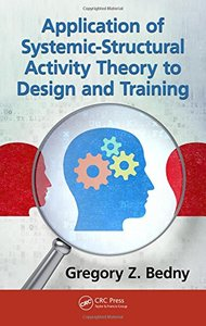 Application of Systemic-Structural Activity Theory to Design and Training (Ergonomics Design and Management: Theory and Applications) Hardcover-cover