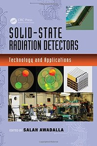 Solid-State Radiation Detectors: Technology and Applications (Devices, Circuits, and Systems) Hardcover-cover