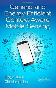 Generic and Energy-Efficient Context-Aware Mobile Sensing Hardcover