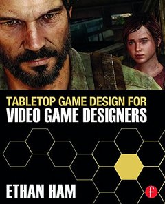 Tabletop Game Design for Video Game Designers (Paperback)