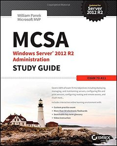 MCSA Windows Server 2012 R2 Administration Study Guide: Exam 70-411 Paperback-cover