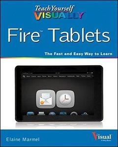 Teach Yourself VISUALLY Fire Tablets (Teach Yourself VISUALLY (Tech)) Paperback-cover