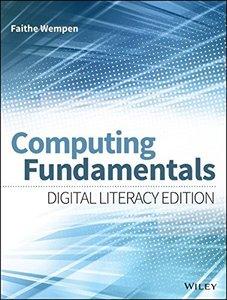 Computing Fundamentals: Digital Literacy Edition Paperback