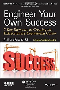 Engineer Your Own Success: 7 Key Elements to Creating an Extraordinary Engineering Career Paperback