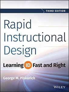 Rapid Instructional Design: Learning ID Fast and Right Paperback-cover