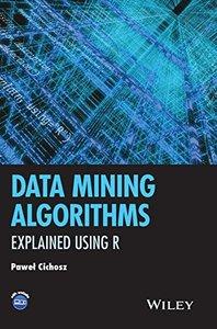 Data Mining Algorithms: Explained Using R Hardcover