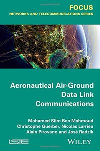 Aeronautical Air-Ground Data Link Communications (Iste) Hardcover-cover