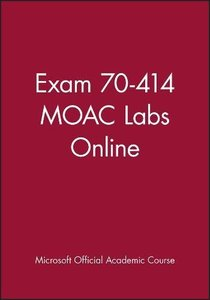 Exam 70-414 MOAC Labs Online Paperback-cover