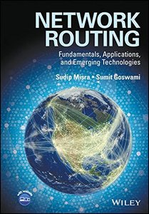 Network Routing: Fundamentals, Applications and Emerging Technologies Hardcover-cover