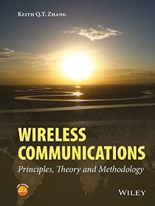 Wireless Communications - Principles, Theory and Methodology Hardcover