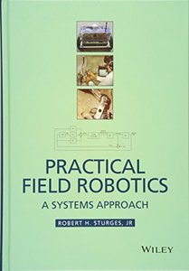 Practical Field Robotics: A Systems Approach Hardcover-cover