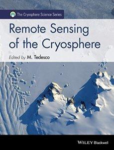 Remote Sensing of the Cryosphere (The Cryosphere Science Series) Hardcover