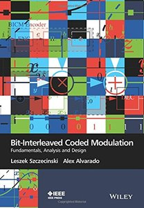Bit-Interleaved Coded Modulation: Fundamentals, Analysis and Design (Wiley - IEEE) Hardcover