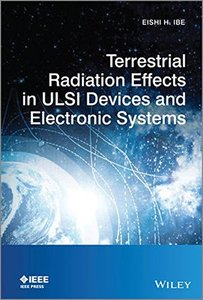 Terrestrial Radiation Effects in ULSI Devices and Electronic Systems Hardcover-cover