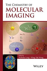 The Chemistry of Molecular Imaging Hardcover