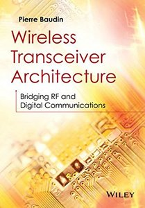 Wireless Transceiver Architecture: Bridging RF and Digital Communications (Hardcover)-cover