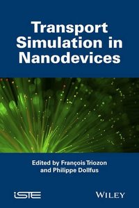 Transport Simulation in Nanodevices (ISTE) Hardcover