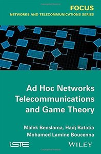 Ad Hoc Networks Telecommunications and Game Theory (Iste) Hardcover