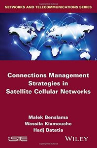 Connections Management Strategies in Satellite Cellular Networks (Iste) Hardcover